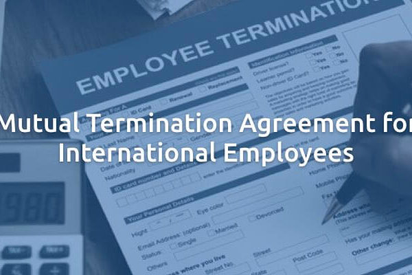 Mutual Termination Agreement for International Employees