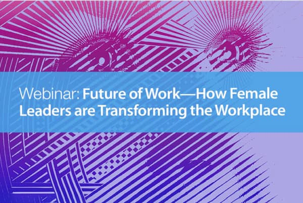 Webinar about how women are transforming the future or work